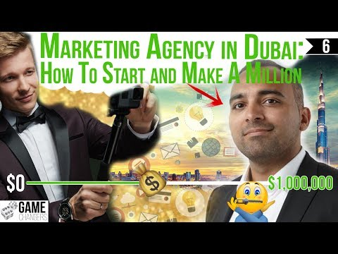 Marketing Agency in Dubai: How to start and make a million