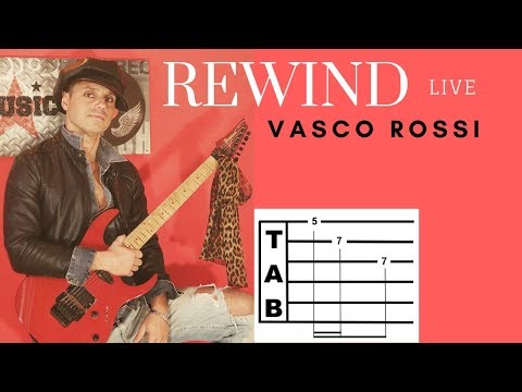 Vasco Rossi  - REWIND (live) Tutorial + TAB