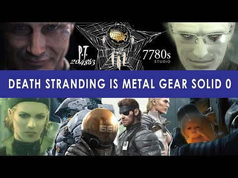 Death Stranding is MGS0 Theory | The P.T. Lie, The Abandoned Child, The Sorrow, Dr. Clarke's Movies