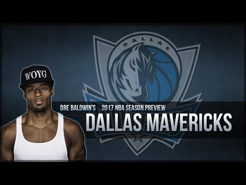 2017 NBA Season Preview #17: Dallas Mavericks | Dre Baldwin