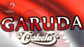GARUDA  by COKELAT #GARUDABANGET #JANGAN #HINA #INDONESIA #BENDERA  #MERAH PUTIH #TNI Free Download Mp3