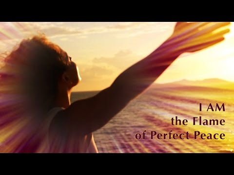 Song: I AM the Flame of Perfect Peace