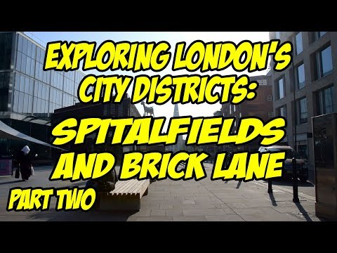 Strolling around London's Liverpool Street, Spitalfields and Brick Lane