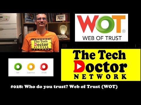 028: Who Do You Trust? Web Of Trust (WOT)
