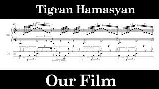 Tigran Hamasyan - Our Film (Transcription)