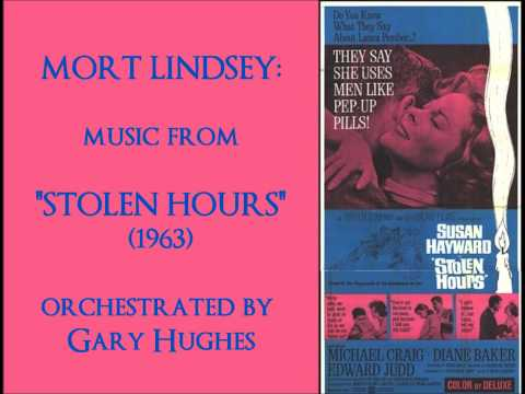 """Mort Lindsey: music from the """"Stolen Hours"""" (1963)"""