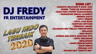 Download lagu LAGU INDO TERBAIK 2020 DJ FREDY FR ENTERTAIMENT