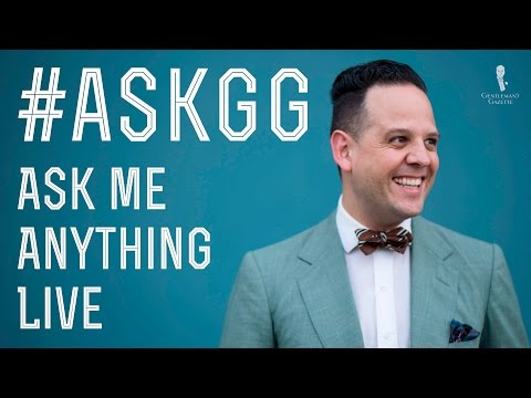 No. 1 - Gentleman's Gazette -Ask Me Anything Q&A - #AskGG