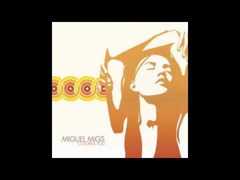 Miguel Migs - The Night (Album Version) mp3