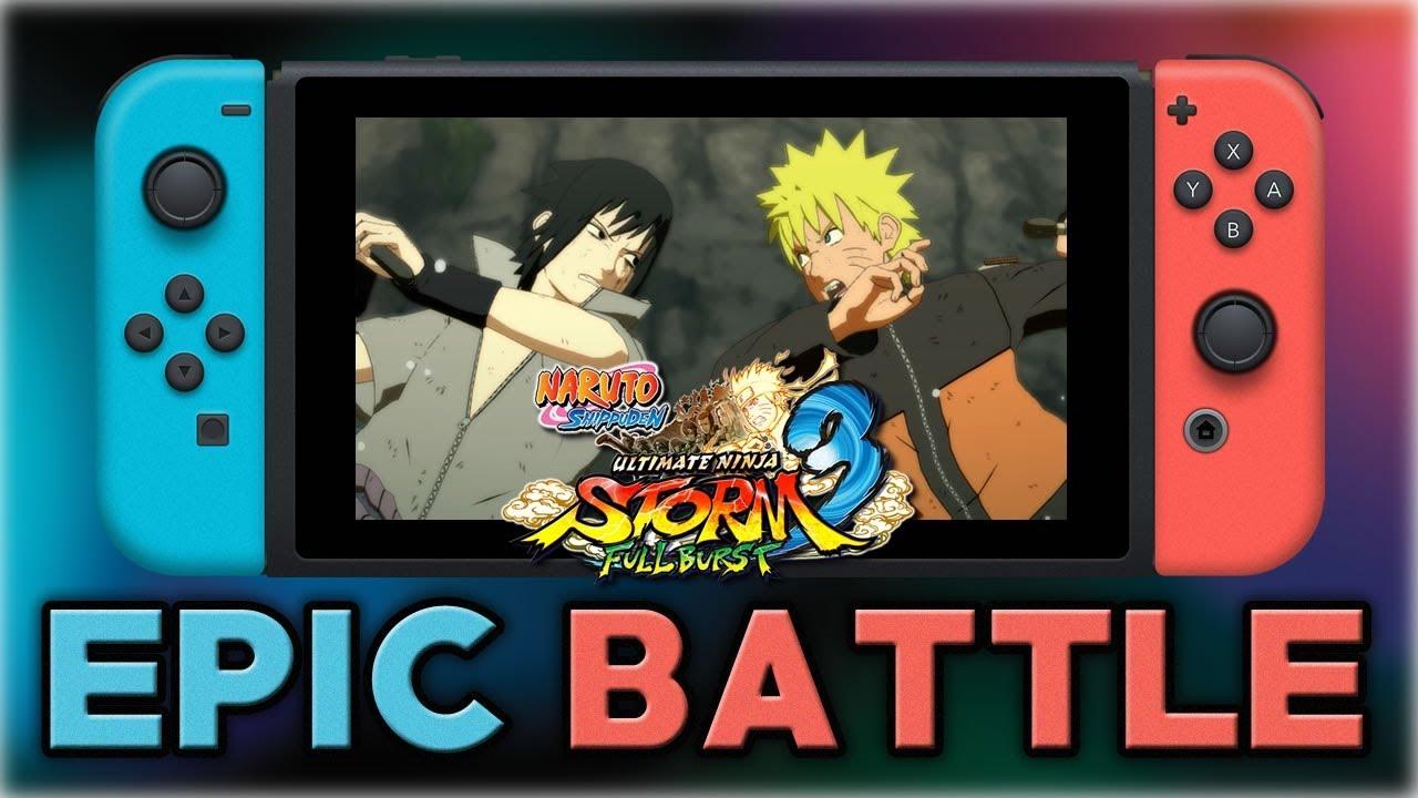 NARUTO SHIPPUDEN: Ultimate Ninja STORM 3 Full Burst   Naruto vs Sasuke    Nintendo Switch