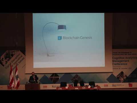 Cognitive Analytics Management 2018 - BlockChain Mr Michel Khazzaka Part1