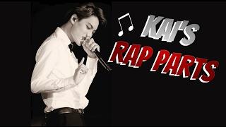 Kai's best rap parts