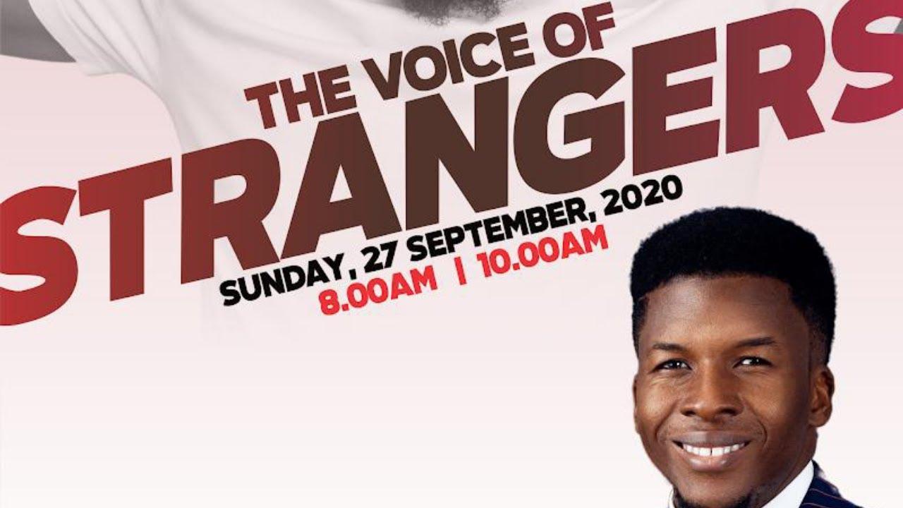 THE VOICE OF STRANGERS | SEPT 27, 2020 | Celebration Church Live