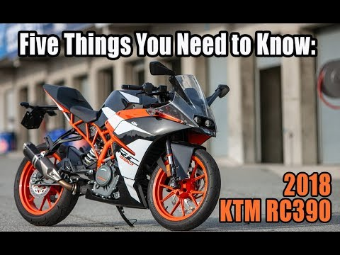 2018 KTM RC390: Five Things You Need to Know