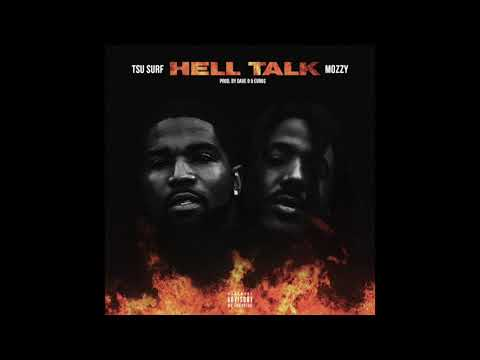 """Tsu Surf feat. Mozzy - """"Hell Talk"""" OFFICIAL VERSION"""