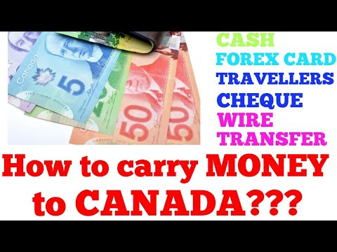 Best Ways To Carry Money To CANADA!!!