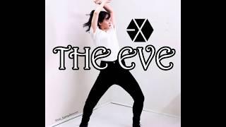 EXO (엑소) - The Eve (전야/前夜) Dance Cover | Instagram: @mt_kpop…