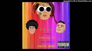 6ix9ine - SESE ft. Submarine Man, Lama Doodle & Footye North