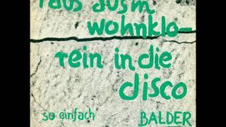 Balder – Raus Aus'm Wohnklo - Rein In Die Disco (1983)