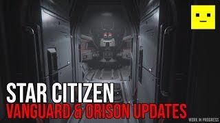 Star Citizen | New Vanguard Updates & Orison Concepts