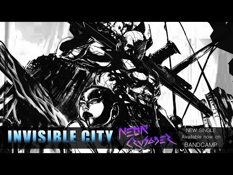 """INVSBLE CITY - """"Neon Crusader"""" (Official Single)"""
