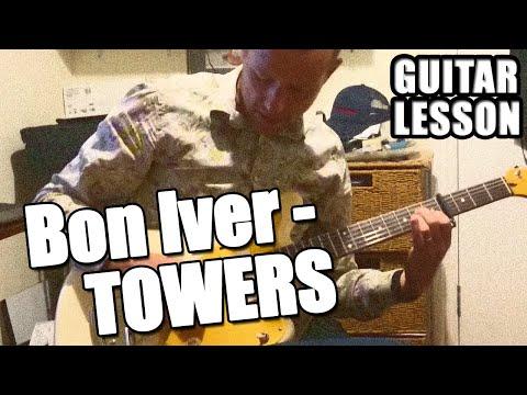 Bon Iver - Towers : Guitar Lesson