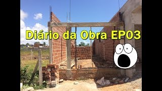 ALVENARIA    DIARIO DA OBRA    CONSTRUÇÃO    CANAL DO ED    #55