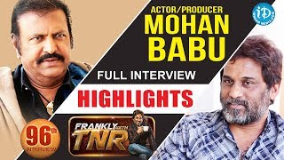 Gambar cover Actor Mohan Babu Interview - Highlights || Frankly With TNR | Talking Movies With iDream