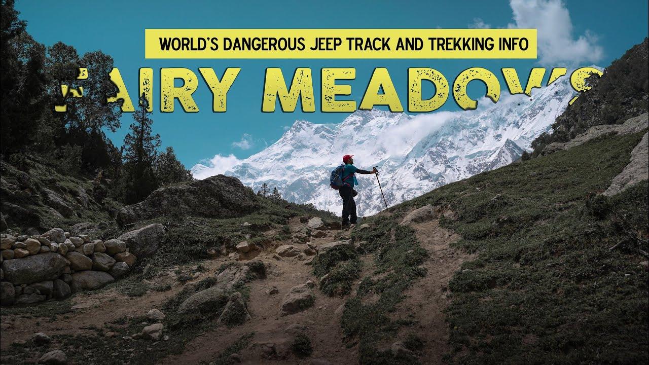 FAIRY MEADOWS | The Dangerous Jeep Track and Toughest trekking to  NANGA PARBAT - EP 01