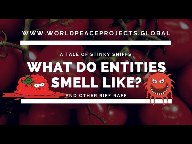 What do entities smell like? A Tale of Stinky Smells and Riff Raff.