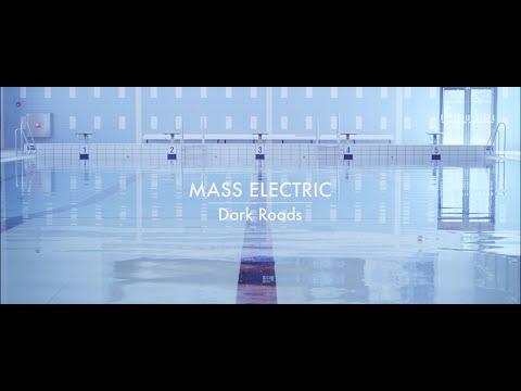 Mass Electric - Dark Roads