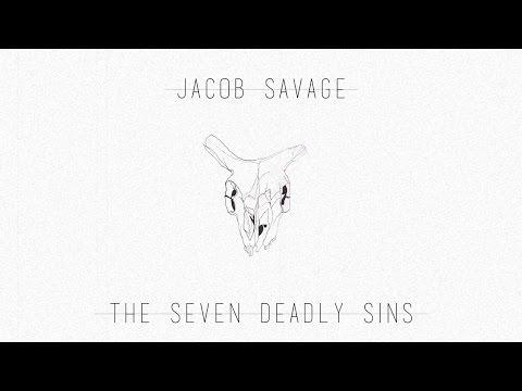 Jacob Savage - The Seven Deadly Sins (Full Album)