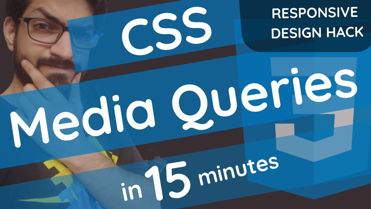 CSS Media Queries in 15 Minutes   Responsive Design   CSS Tutorial for Beginners