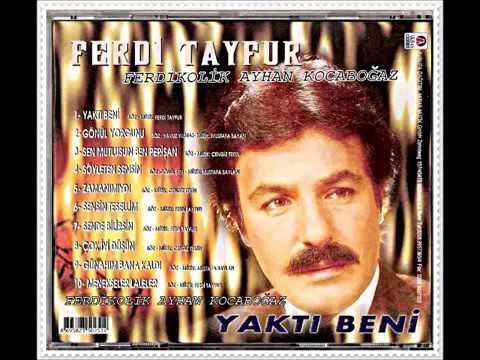 Ferdi Tayfur Yaktı Beni Albümü Full Şarkıları