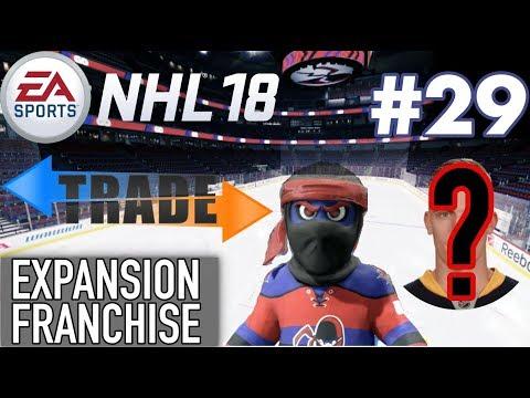 "NHL 18 Expansion Franchise #29 ""BLOCKBUSTER TRADE"""