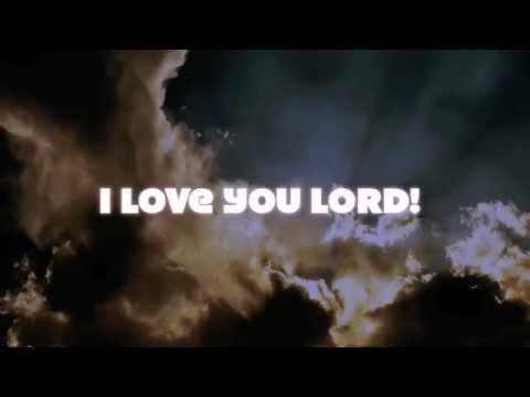 I Love the Lord (with lyrics) uploaded by Everett Corvera