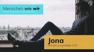 Jona und der zu gnädige Gott - Jona 4 - Maiko Müller