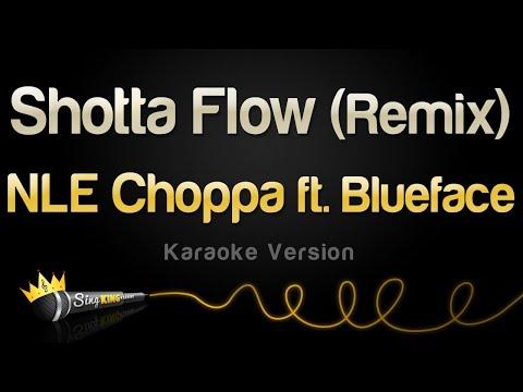 NLE Choppa ft. Blueface – Shotta Flow (Remix) (Karaoke Version)