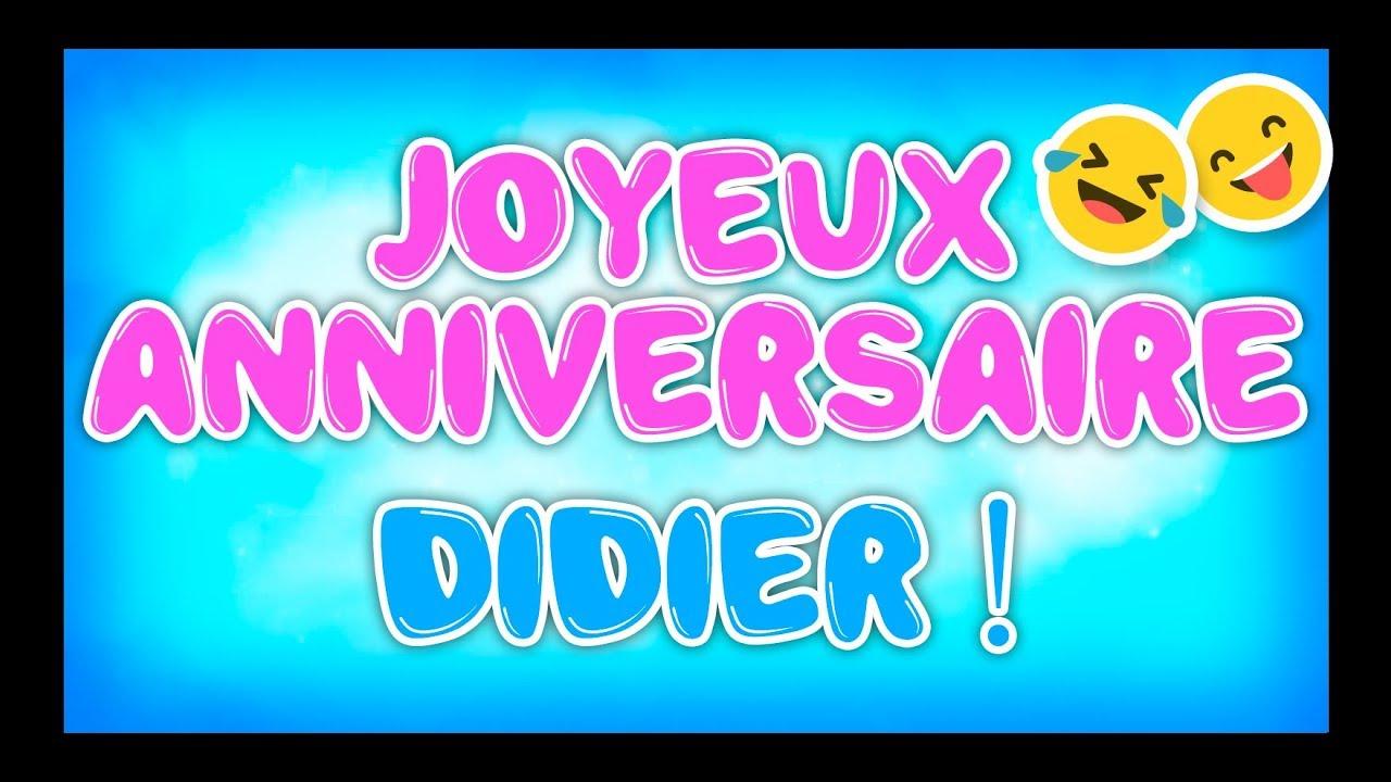 Joyeux Anniversaire Didier Happy Birthday Youtube