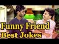 Funny Friend Best Jokes Collection | Friend Comedy | Marathi Jokes Compilation