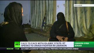 Face to Face with ISIS: RT speaks to jihadists in Lebanon (Exclusive)