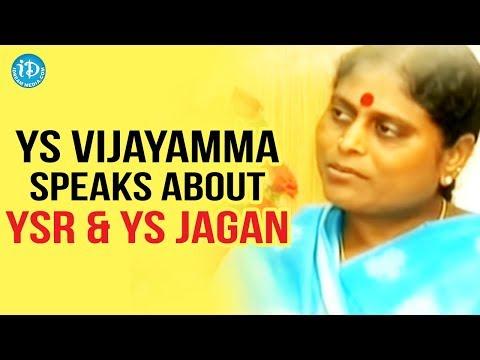 YS Vijayamma Speaks about YSR & YS Jagan - Exclusive Interview