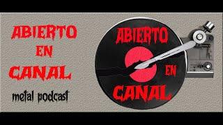 ABIERTO EN CANAL - Metal Podcast