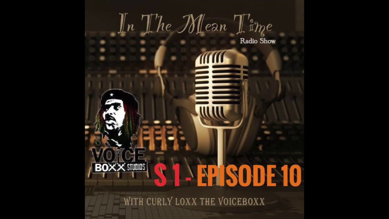 In The Mean Time - Radio Show | Season 1 | Episode 10 | Pay-Renting | CurlyLoxx