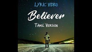 Believer Tamil Version Lyric Video | Joshua Aaron