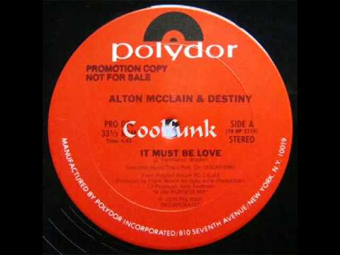 Alton McClain & Destiny - It Must Be Love (12