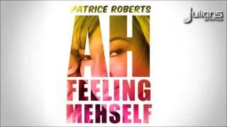 "Patrice Roberts - Ah Feeling Mehself (Flair Skirt Riddim) ""2015 Trinidad Soca"""
