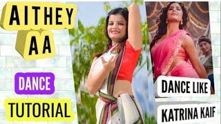 AITHEY AA Dance Tutorial Step By Step |BHARAT |Bollywood |VIRAL Dance |Beauty N Grace Dance Academy