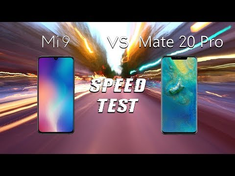 Xiaomi Mi 9 vs Huawei Mate 20 Pro: Speed Test