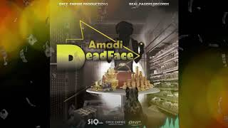Amadi - Dead Face - August 2019